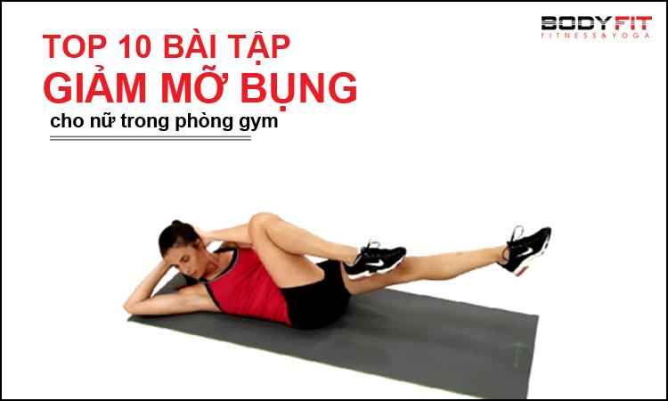 Top 10 bài tập bụng cho nữ trong phòng gym